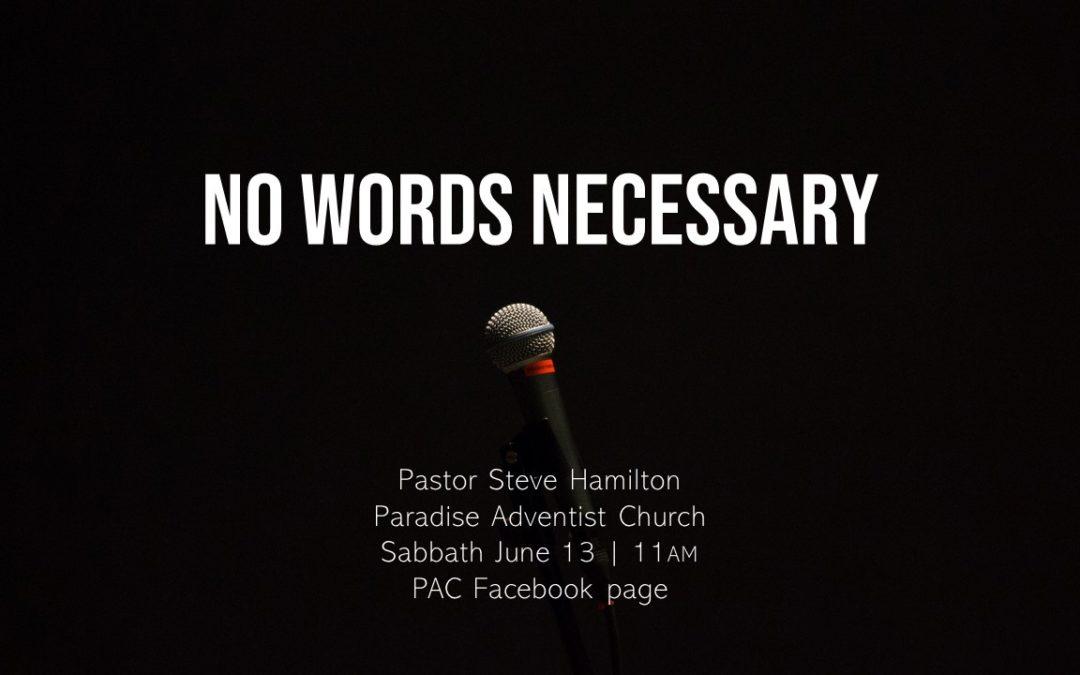 No Words Necessary | June 13, 2020