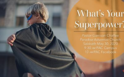 What's Your Superpower? | July 11 Worship Service
