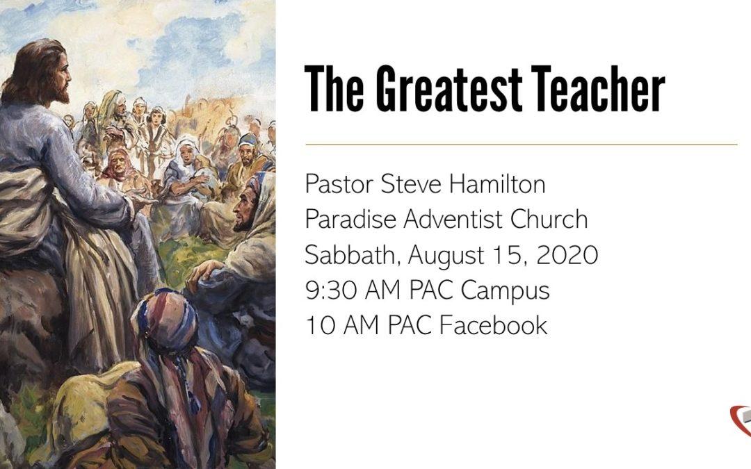 The Greatest Teacher | August 15 Worship Service