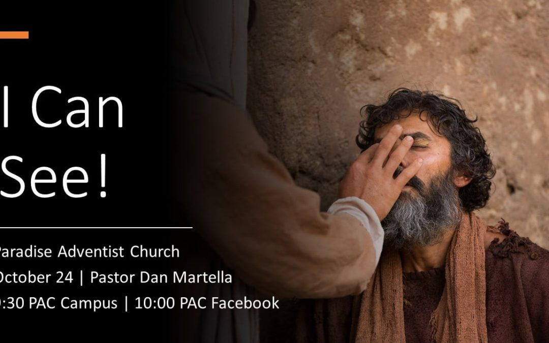 I Can See! | October 24 Worship Service