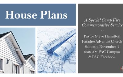 House Plans | Nov. 7 Camp Fire Commemorative Service