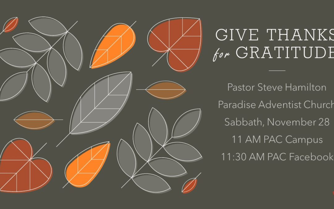 Give Thanks for Gratitude | November 28 Worship Service
