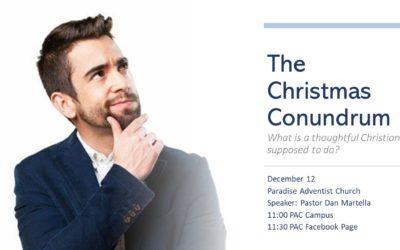 The Christmas Conundrum | December 12 Worship Service