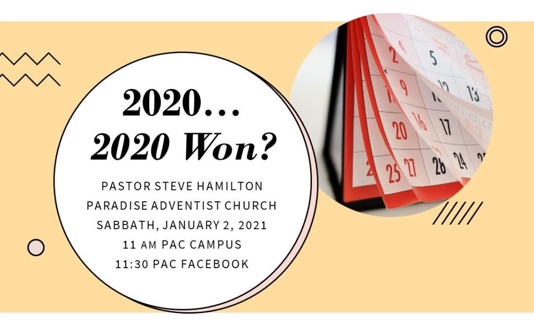 2020… 2020 Won? | January 2 Worship Service