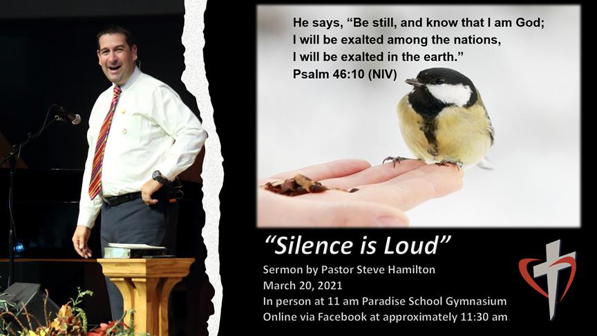 Silence is Loud by Pastor Steve Hamilton ― Sabbath, March 20