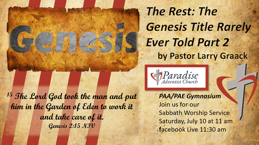 Sabbath, July 10, 2021, PAC Worship Service with speaker, Pastor Larry Graack