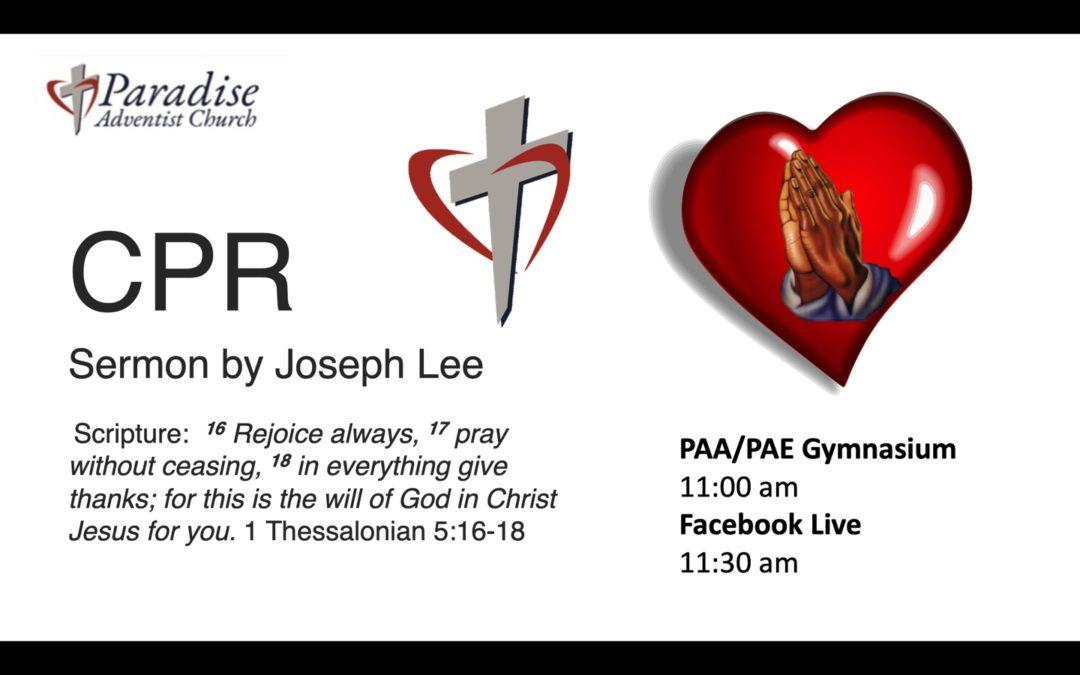 CPR by Elder Dr. Joseph Lee July 31 Sabbath Worship Service PAA/PAE Gymnasium